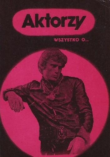 Okładka książki Aktorzy. Wszystko o... Andrzej Hausbrandt