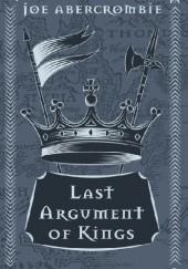 Okładka książki Last Argument of Kings Joe Abercrombie