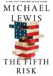 Okładka książki The Fifth Risk Michael Lewis