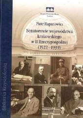Okładka książki Senatorowie województwa krakowskiego w II Rzeczypospolitej (1922–1939)