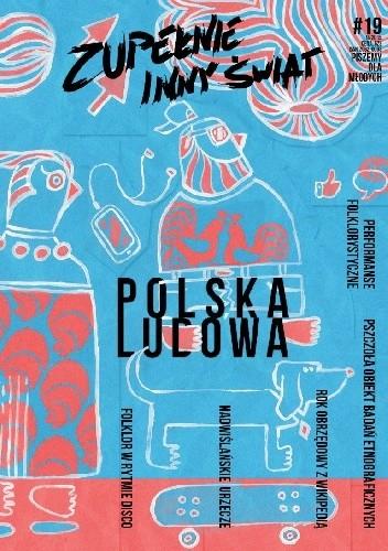 Zupełnie Inny świat 19 092015 Polska Ludowa Joanna