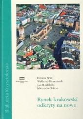 Okładka książki Rynek krakowski odkryty na nowo