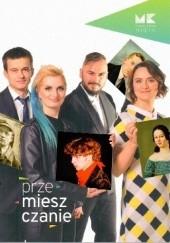 Okładka książki Przemieszczanie Michał Niezabitowski,Maria Wąchała-Skindzier,Wacław Szczepanik,Michał Hankus,Kamil Stasiak,Piotr Figiela