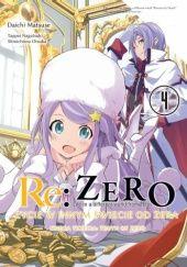 Okładka książki Re: Zero - Życie w innym świecie od zera. Księga Trzecia: Truth of Zero #4