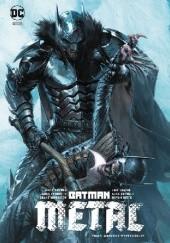 Okładka książki Batman - Metal: Mroczny wszechświat Greg Capullo,Bryan Hitch,Jeff Lemire,Grant Morrison,Scott Snyder,James Tynion IV