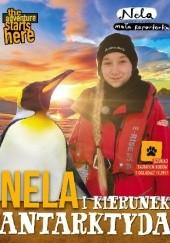 Okładka książki Nela i kierunek Antarktyda Nela Mała Reporterka