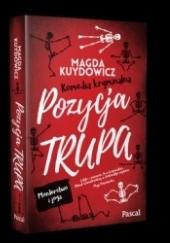 Okładka książki Pozycja trupa Magdalena Kuydowicz