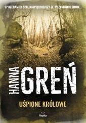 Okładka książki Uśpione królowe Hanna Greń