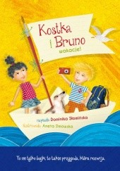 Okładka książki Kostka i Bruno. Wakacje Dominika Słomińska
