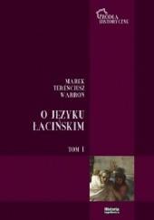 Okładka książki O języku łacińskim. Tom I: ks. V-VII Marek Terencjusz Warron