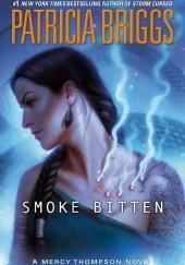 Okładka książki Smoke Bitten Patricia Briggs