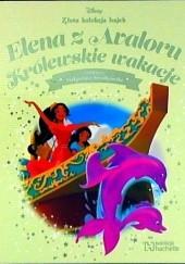Okładka książki Elena z Avaloru. Królewskie wakacje Małgorzata Strzałkowska