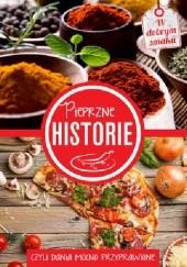 Okładka książki Pieprzne historie, czyli dania mocno przyprawione praca zbiorowa