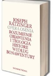 Okładka książki Rozumienie objawienia i teologia historii według Bonawentury Benedykt XVI