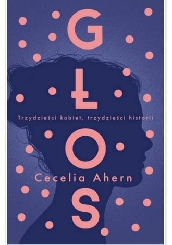 Okładka książki Głos Cecelia Ahern