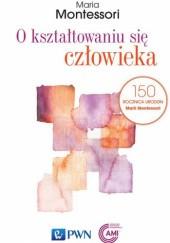 Okładka książki O kształtowaniu się człowieka