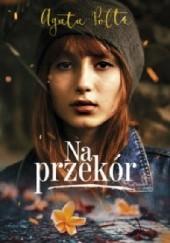 Okładka książki Na przekór Agata Polte