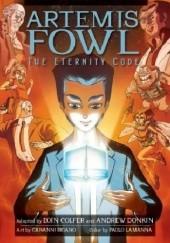 Okładka książki The Eternity Code: The Graphic Novel Eoin Colfer,Andrew Donkin