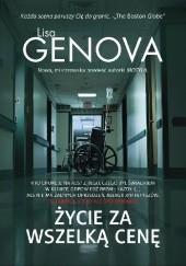 Okładka książki Życie za wszelką cenę Lisa Genova
