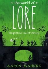 Okładka książki The World of Lore: Niegodziwi śmiertelnicy