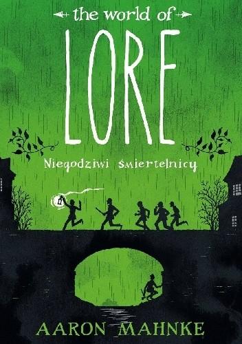 Okładka książki The World of Lore: Niegodziwi śmiertelnicy Aaron Mahnke