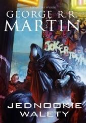 Okładka książki Jednookie walety George R.R. Martin