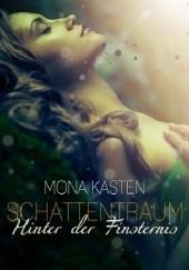 Okładka książki Hinter der Finsternis Mona Kasten
