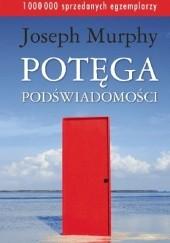 Okładka książki Potęga podświadomości Joseph Murphy