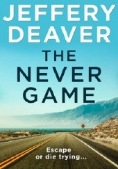 Okładka książki The Never Game Jeffery Deaver
