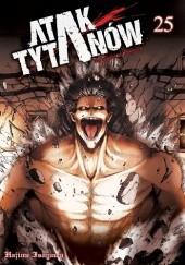 Okładka książki Atak Tytanów tom 25 Isayama Hajime