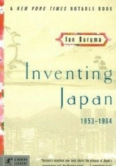 Okładka książki Inventing Japan: 1853-1964 (Modern Library Chronicles) Ian Buruma