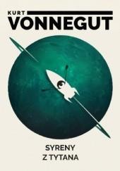 Okładka książki Syreny z Tytana Kurt Vonnegut