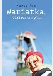 Okładka książki Wariatka, która czyta Marta Fox