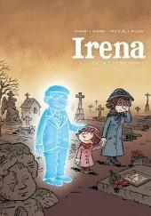 Okładka książki Irena. Tom 4: Jestem z ciebie dumny Jean David Morvan,Séverine Tréfouël,David Evrard,Walter Pezzali