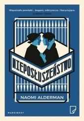 Okładka książki Nieposłuszeństwo Naomi Alderman
