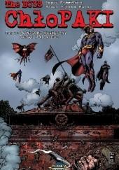 Okładka książki ChłoPaki - Tom 11: Ze Wzgórz Tysięczny Runął Wojów Huf Garth Ennis,Darick Robertson
