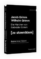 Okładka książki Die Märchen von Gebrüder Grimm Jacob Grimm,Wilhelm Grimm