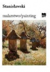 Okładka książki Stanisławski. Malarstwo Urszula Kozakowska- Zaucha