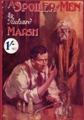 Okładka książki A Spoiler of Men Richard Marsh