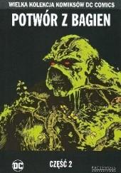 Okładka książki Potwór z bagien - Część 2 Alan Moore,Shawn McManus,Ron Randall,Rick Veitch,Stephen Bissette