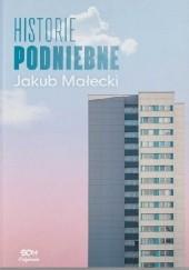 Okładka książki Historie podniebne Jakub Małecki