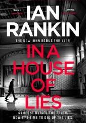 Okładka książki In a House of Lies Ian Rankin