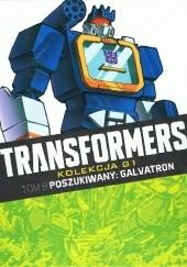 Okładka książki Transformers #8: Poszukiwany: Galvatron Simon Furman,Bob Budiansky,Don Perlin,Geoff Senior,Will Simpson,Jeff Anderson,Tim Perkins,Stephen Baskerville,Dan Reed