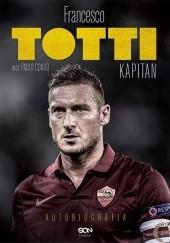 Okładka książki Kapitan Francesco Totti,Paolo Condò