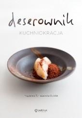 Okładka książki Deserownik. Kuchniokracja Magdalena Tomaszewska-Bolałek
