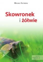 Okładka książki Skowronek i żółwie Bruno Ferrero