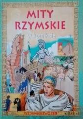 Okładka książki Mity rzymskie w komiksie Steve Parker,David West