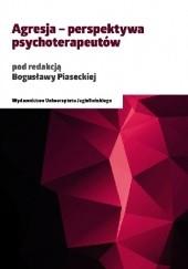 Okładka książki Agresja - perspektywa psychoterapeutów