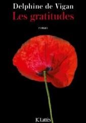 Okładka książki Les gratitudes Delphine de Vigan