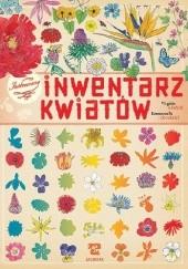 Okładka książki Ilustrowany inwentarz kwiatów Virginie Aladjidi,Emmanuelle Tchoukriel